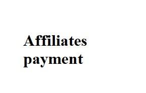 Affiliates payment