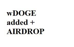 wDOGE added + AIRDROP